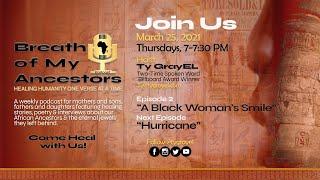 "Breath of My Ancestors Podcast: Episode 2 | ""A Black Woman's Smile"""