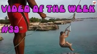 Video of the week 39 - Rope Swing Fail