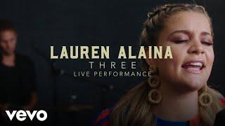 "Lauren Alaina - ""Three"" Official Performance Video | Vevo"