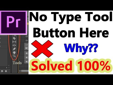 No Type Tool Button In  Adobe Premier Pro CC | How to fix | How to write text in premiere cc