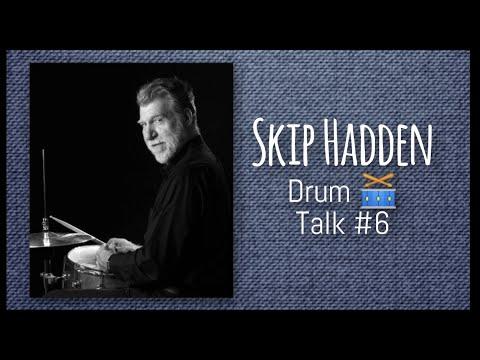Skip Hadden & Karl Sterling: Drum 🥁 Talk #6
