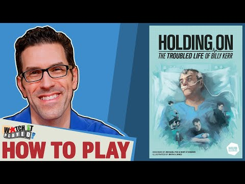 Holding On: The Troubled Life of Billy Kerr - How To Play, by Watch It Played