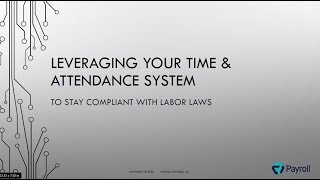Leveraging Your Time & Attendance System to Stay Compliant With Labor Laws