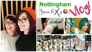 Nottingham Yarn Expo VLOG And HAUL! ¦ The Corner Of Craft