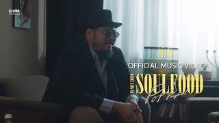 [SOULFOOD] ได้อะไร - ป๊อบ ปองกูล [Official MV]