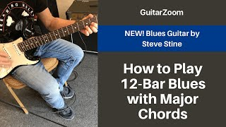 How to Play 12 Bar Blues with Major Chords | Blues Guitar Workshop