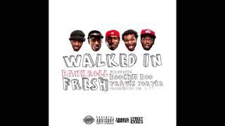 Bankroll Fresh ft. Street Money Boochie & Travis Porter - Walked In [Prod. By Mr.2-17]