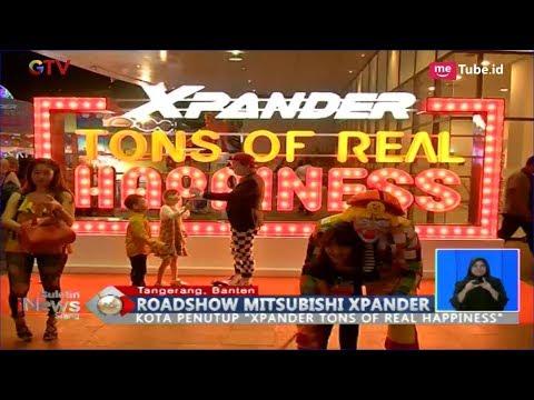 MERIAH! Beginilah Penutupan Roadshow 'Xpander Tons of Real Happiness' di Tangerang - BIS 28/01