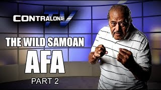 ContralonaTV: Programa #85 - Afa Anoa'i (Parte 2)