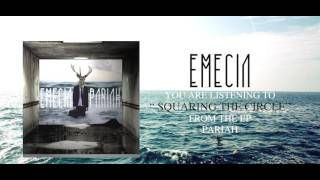 Emecia - Squaring The Circle
