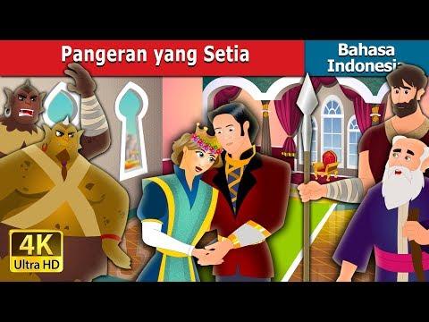 Pangeran yang Setia   Dongeng anak   Dongeng Bahasa Indonesia