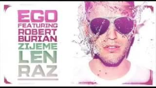 Ego ft Robert Burian vs Gabry Ponte   Ĺ˝ijeme len raz Deejay jany RmX  2012