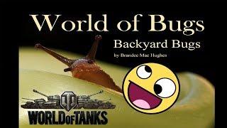 WORLD OF BUGS - WoT
