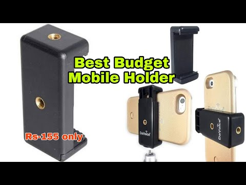 Best Budget Mobile Holder Mount for Tripod | Unboxing & Review on - 2019