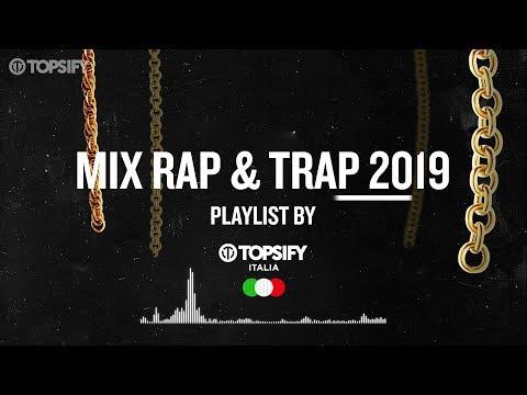 Mix Rap e Trap Italiano 2019 - 1 ora di musica by Topsify Italia #1