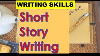 Short Story Writing - CBSE NCERT Class 9 English Writing Skills