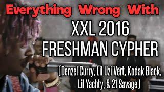 Everything Wrong With: XXL 2016 Freshman Cypher (by Kodak Black, Lil Uzi Vert, & More)