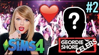 CRAZY NIGHT CLUBBING AND TAYLOR SWIFT'S NEW MAN | Sims 4 Geordie Shore