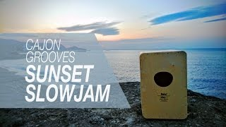 Cajon Beats: Sunset Slow Jams