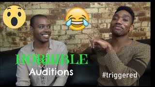 HORRIBLE Auditions!