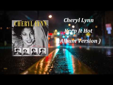 Cheryl Lynn - Keep It Hot ( Album Version )