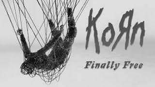 Korn   Finally Free Lyrics