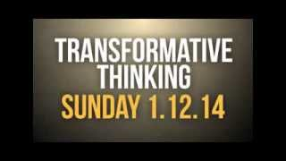 Transformative Thinking... has yours changed?