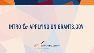 Intro to Grants.gov - Applying for a Federal Grant on Grants.gov