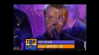 """Boyzone - """"You Needed Me"""" - Live @ Top of the Pops"""