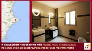 preview picture of video '5 slaapkamers 4 badkamers Villa te Koop in Altea Hills, Alicante (Costa Blanca), Spain'