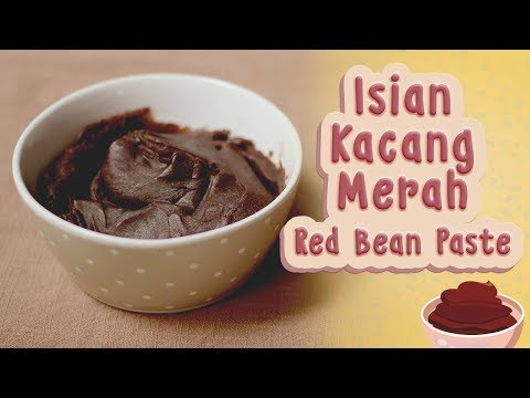 CARA MEMBUAT ISIAN KACANG MERAH LEMBUT | SMOOTHEST RED BEAN PASTE RECIPE