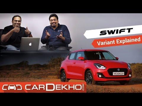 2018 Maruti Suzuki Swift - Which Variant To Buy? | CarDekho.com