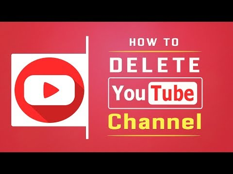 How To Delete Your YouTube Channel [UPDATED 2019]