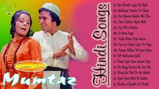 Super Star Of Mumtaz & Rajesh Khanna     Best Songs Of Mumtaz    Rajesh Khanna