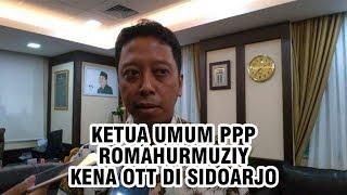 Ketum PPP Romahurmuziy Dikabarkan Kena OTT KPK Pukul 9 Pagi di Kanwil Kemenag Sidoarjo