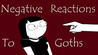 Reactions To Goths