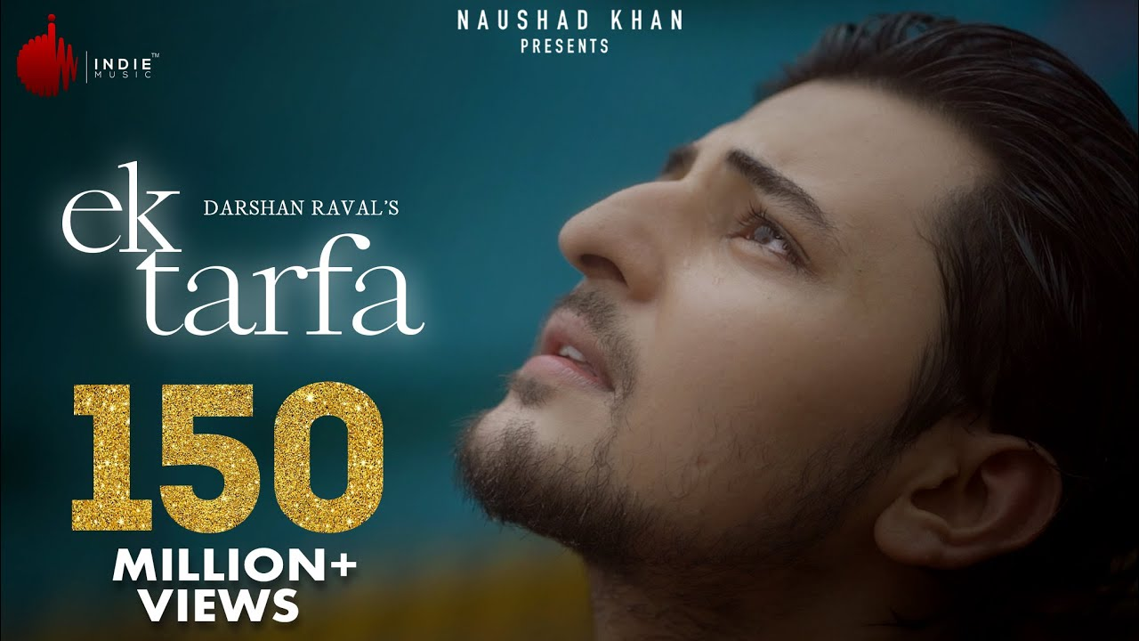 Ek Tarfa Lyrics - Darshan Raval