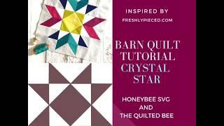 Crystal Star Barn Quilt Tutorial (Beginners Start Here!)