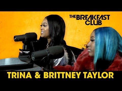 Trina And Brittney Taylor Talk Love & Hip Hop, Music, Beef + More