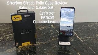 Otterbox Strada Genuine Leather Folio Case Review for Samsung Galaxy S9+