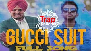 Gucci Suit    Sidhu Moosewala Ft. Bornstar (Official Audio)    Trap Galleria