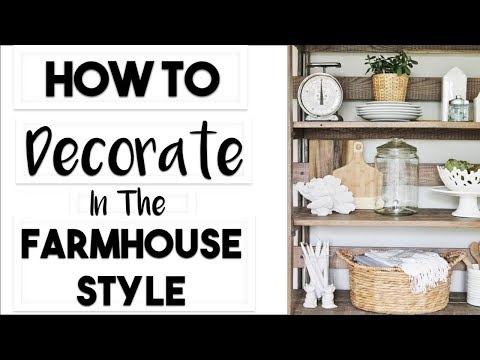 mp4 Home Decor Farmhouse Style, download Home Decor Farmhouse Style video klip Home Decor Farmhouse Style