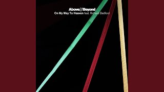 On My Way To Heaven (Above & Beyond Club Edit)