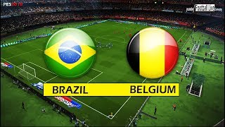 PES 2018 | BRAZIL vs BELGIUM | Neymar vs Hazard | Full Match & Penalty Shootout | Gameplay PC