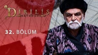 episode 32 from Dirilis Ertugrul