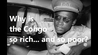 32 Why is the Congo so rich... and yet so poor? (Congo under Mobutu)