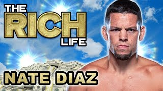 Nate Diaz | The Rich Life | Wants $20 Million Dollars A Fight