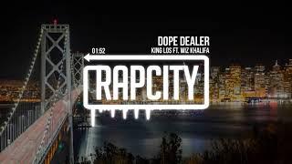 King Los - Dope Dealer ft. Wiz Khalifa