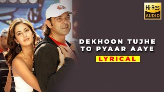 Dekhoon Tujhe To Pyaar Aaye | Lyrics | Apne | 2007 - YouTube