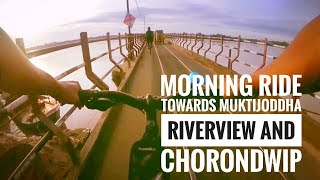 preview picture of video 'Cycling Vlog: Morning ride towards Muktijoddha Riverview and Chorondwip'